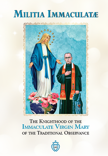 Militia Immaculatae — The Knighthood of the Immaculatae Virgin Mary
