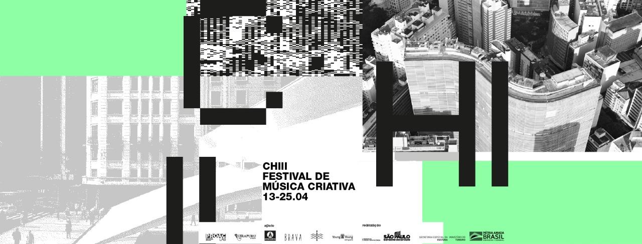 CHIII - FESTIVAL DE MÚSICA CRIATIVA