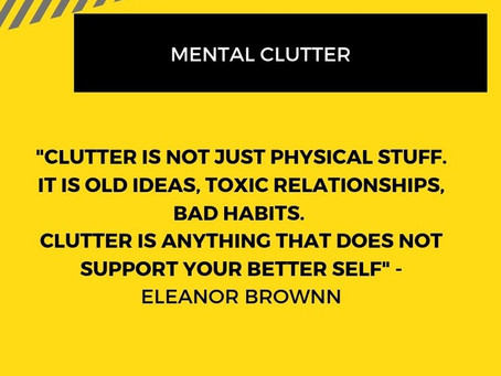 Daily De- Clutter Series Tip 2- Clearing Mental Clutter to bring abundance