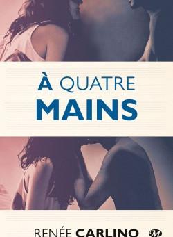 A Quatre Mains, Renée Carlino