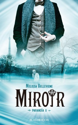 Miroir, Melissa Bellevigne