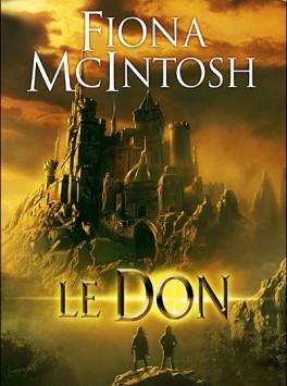 Le Dernier Souffle, tome 1 : Le Don, Fiona McIntoch