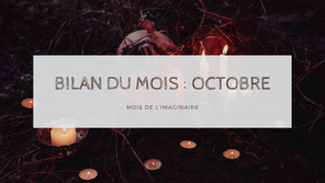 Bilan du mois d'Octobre