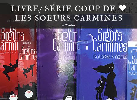Saga coup de ♥ : Les Sœurs Carmines