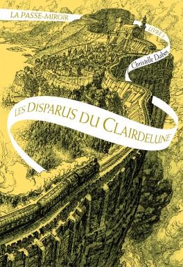 La Passe-Miroir, t2 Christelle Dabos