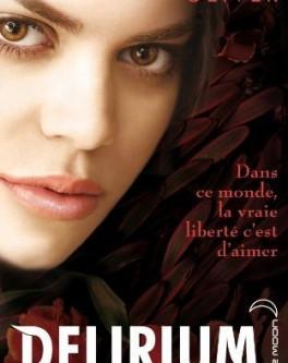 Delirium, Livre III, Lauren Oliver