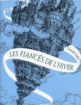 La Passe-Miroir, Les Fiancés de l'Hiver, Christelle Dabos
