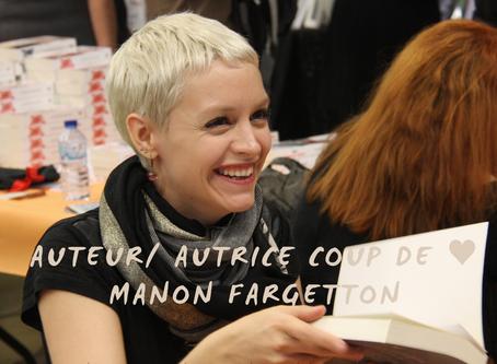 Auteur / autrice coup de ♥ : Manon Fargetton