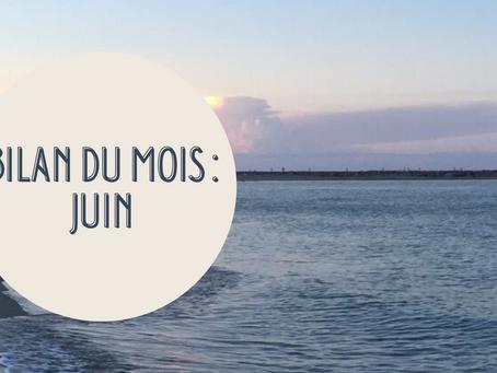 Bilan du mois : Juin
