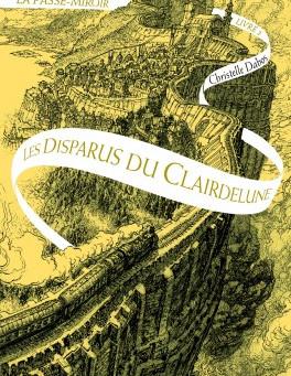 La Passe-Miroir, Les Disparus du Clairdelune, Christelle Dabos