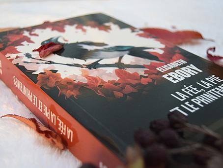 La Fée, la Pie et le Printemps, Elisabeth Ebory