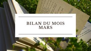 Bilan du mois : Mars