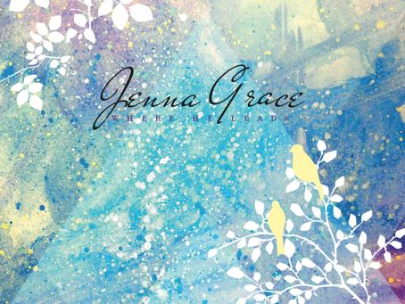 Jenna Grace - Where He Leads