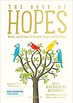 The Book of Hopes: Words and Pictures to Comfort, Inspire and Entertain