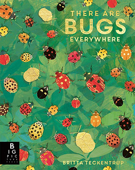 There are Bugs Everywhere Hardcover