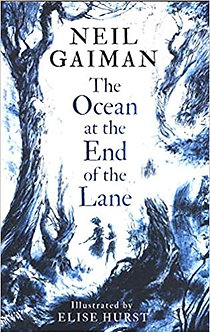 The Ocean at the End of the Lane: Illustrated Edition