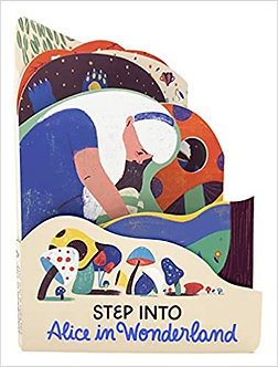 Alice In Wonderland (Step into...) Board book