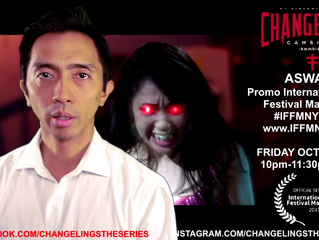 """Changelings:Aswang"" IFFM premiere Oct 20, 2017 10pm-1130pm time block @ the Producers Clu"