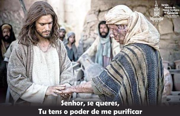 Senhor, se queres, Tu tens o poder de me purificar