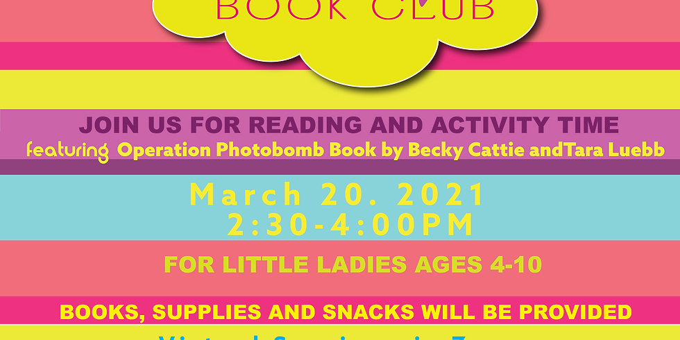 Little Beauty's Book Club featuring Operation Photobomb Book by Becky Cattie and Tara Luebbe