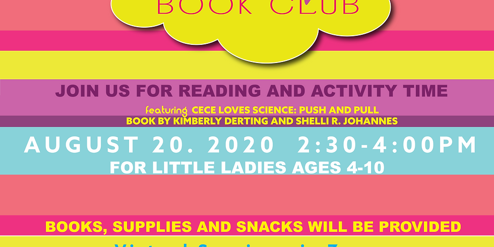Little Ladies Book Club featuring Cece Loves Science: Push and Pull Book by Kimberly Derting and Shelli R. Johannes