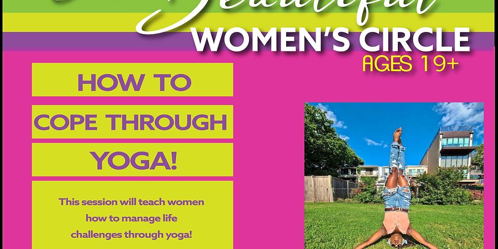I Am Beautiful Women's Circle: How to cope through yoga!