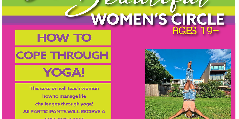 I Am Beautiful Women's Circle: Managing Stress through Yoga