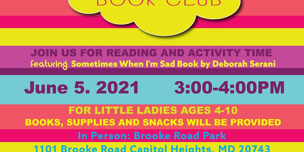 Little Beauty's Book Club Featuring Sometimes When I'm Sad Book by Deborah Serani