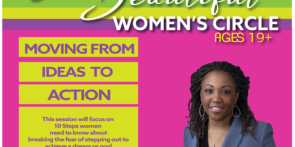 I Am Beautiful Women's Circle: Moving from ideas to action! with LiKia Hawkins