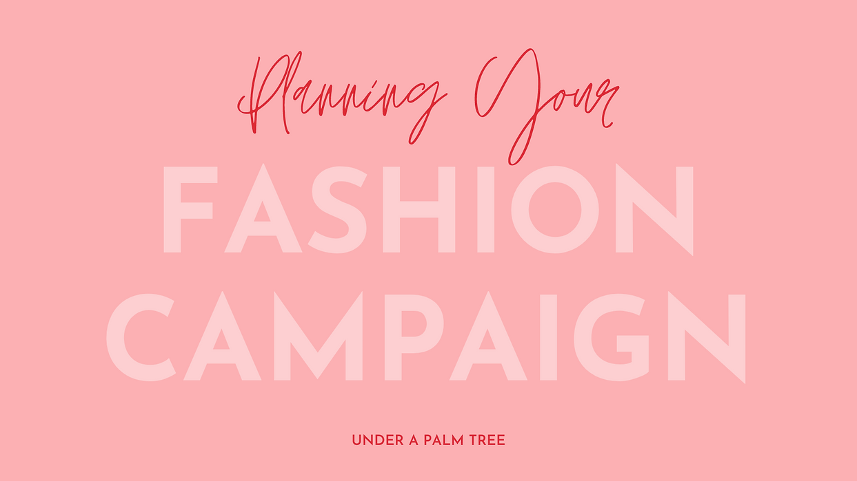 planning your fashion campaign photoshoo