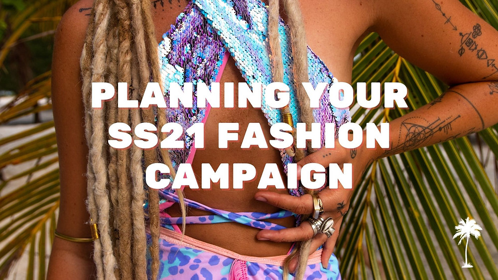Fashion Designers Guide: Planning Your Fashion Campaign