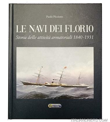 LE NAVI DEI FLORIO, storia delle attività armatoriali 1840-1931