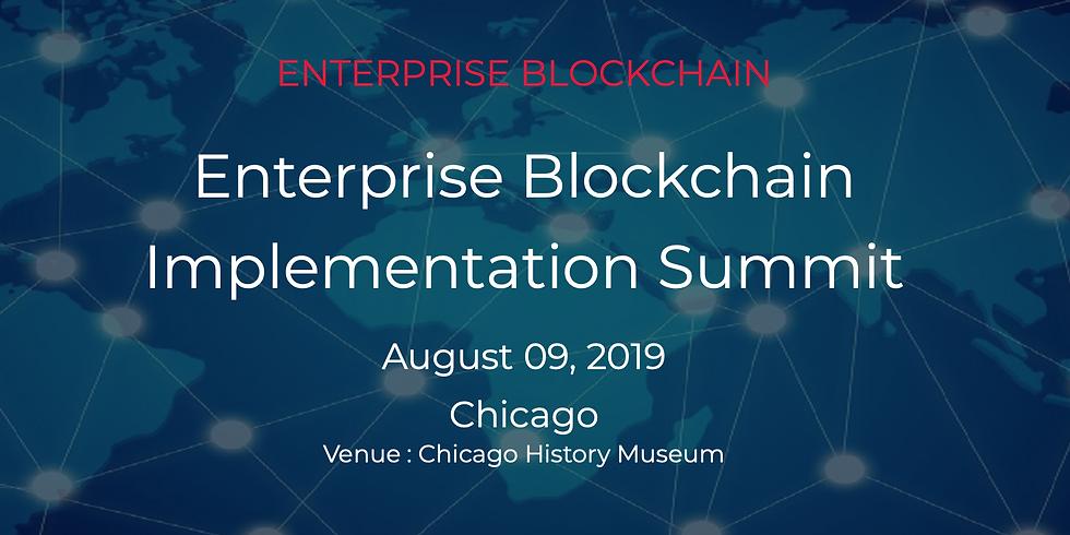 Enterprise Blockchain Implementation Summit