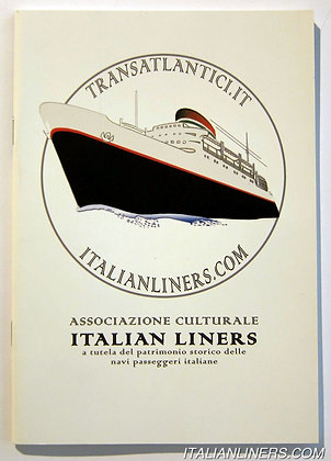 OPUSCOLO ITALIAN LINERS HISTORICAL SOCIETY