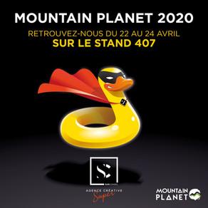 Retrouvez-nous au Mountain Planet - stand 407