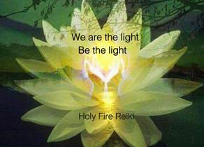 Holy Fire Reiki: Be The Light!