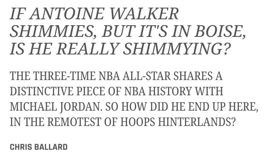 If Antoine Walker Shimmies, but it's in Boise, is he Really Shimmying?