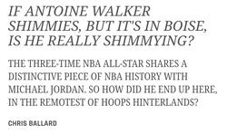 If Antoine Walker Shimmies, but it's in Boise, is he Really Shimmying?