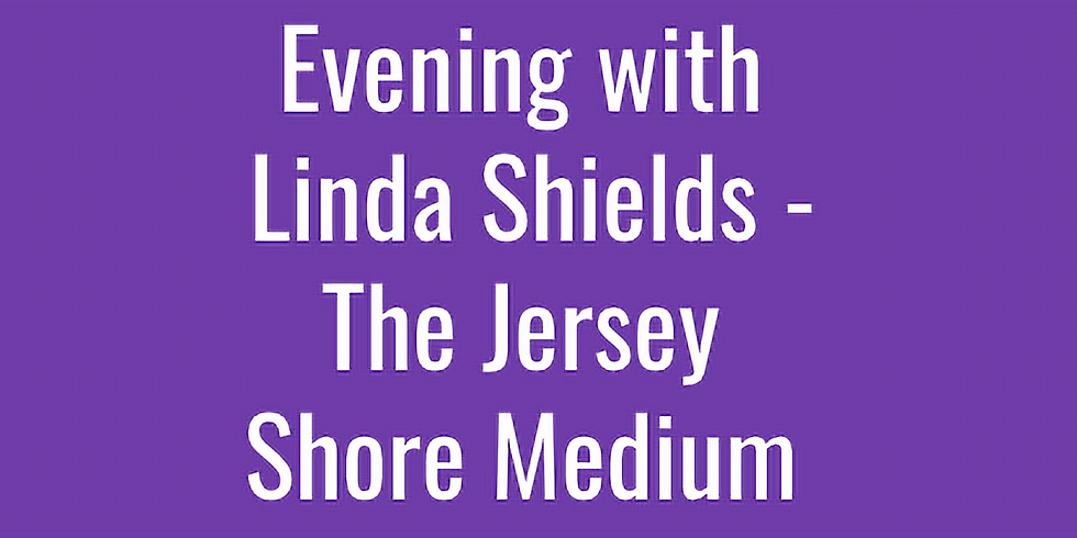 Evening with Linda Shields - The Jersey Shore Medium