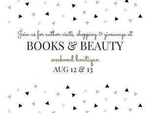 Books & Beauty Weekend Boutique 12th-13th August