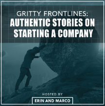Gritty Frontlines with Erin and Marco