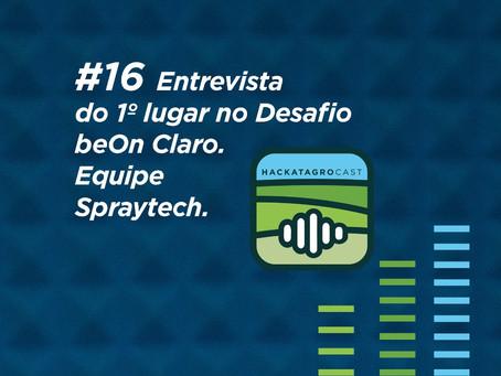 Podcast traz a grande vencedora do Desafio beOn Claro, SprayTech
