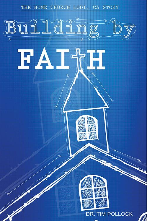 Building By Faith