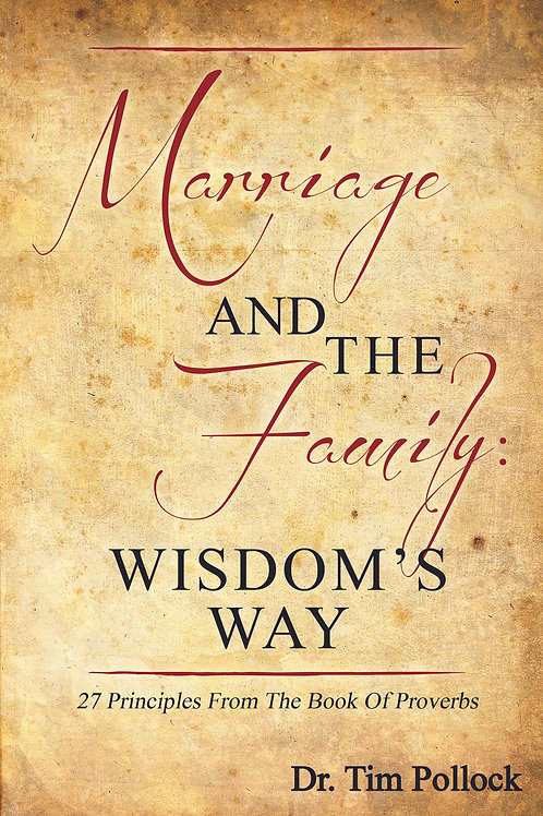 Marriage and Family: Wisdom's Way