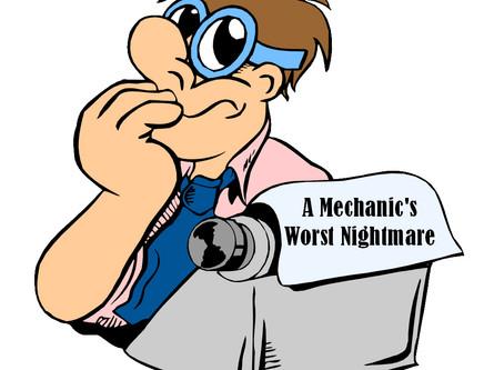 A Mechanic's Worst Nightmare Update