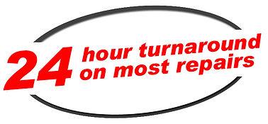 24 Hour turnaround on most repairs