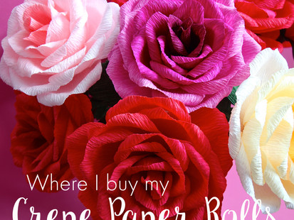 Where I buy my Crepe Paper Rolls
