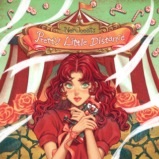 Nerubeats -  Pretty Little Distance