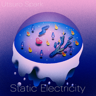 Utsuro Spark - Static Electricity