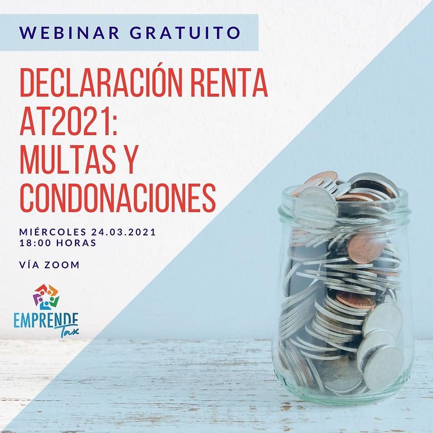 Webinar: Renta AT2021 - Multas y Condonaciones